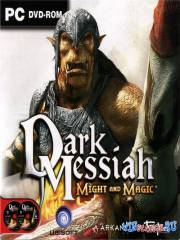 Dark Messiah of Might and Magic [v.1.2]