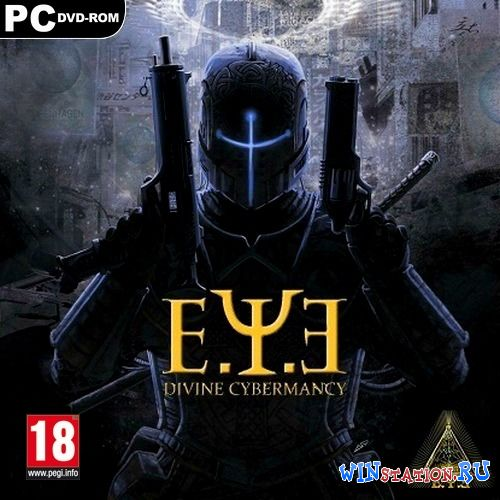 Скачать E.Y.E: Divine Cybermancy *v.1.37* бесплатно
