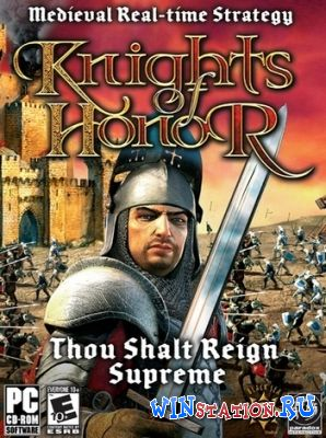 "—качать Knights of Honor / –ыцари ""ести бесплатно"