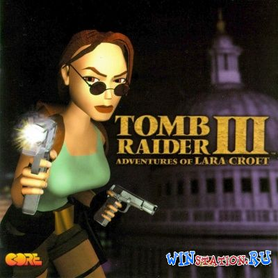 Скачать игру Tomb Raider III: Adventures of Lara Croft