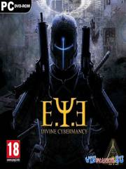 E.Y.E: Divine Cybermancy *v.1.37*