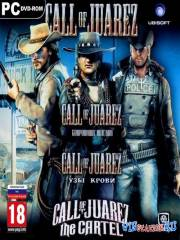 Call of Juarez - Трилогия
