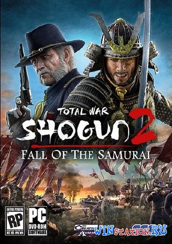 Скачать Total War: Shogun 2 - Закат Самураев / Total War: Shogun 2 - Fall of the Samurai (v1.1.0) бесплатно