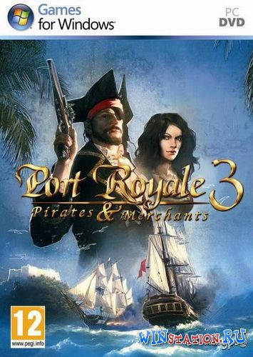 Скачать Port Royale 3: Pirates and Merchants бесплатно