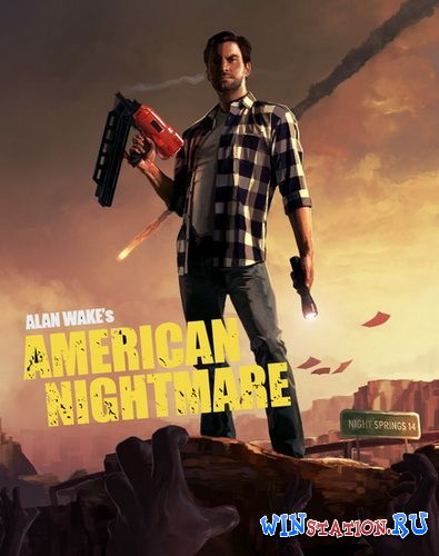 Скачать игру Alan Wake's American Nightmare