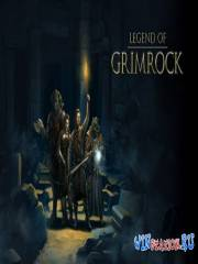 Legend of Grimrock / Легенда Гримрока