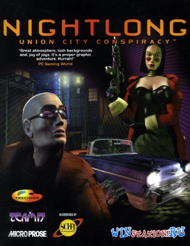 Скачать игру Nightlong: Union City Conspiracy
