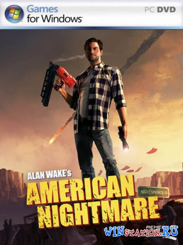 Скачать игру Alan Wakes American Nightmare