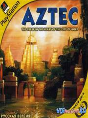 Aztec: The Curse in the Heart of the City of Gold (PS1/RUS/Megera)