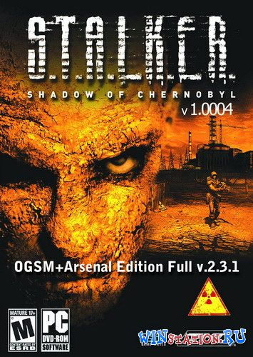 ������� S.T.A.L.K.E.R.: Shadow Of Chernobyl - OGSM+Arsenal Edition Full ���������