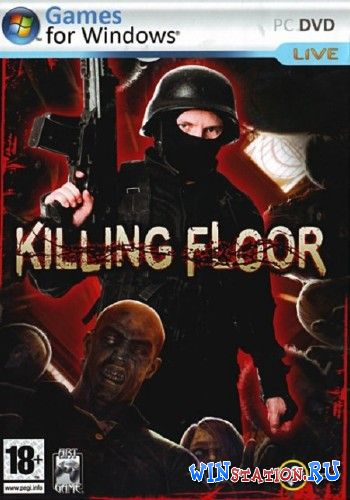 Скачать игру Killing Floor v.1035 (Original)