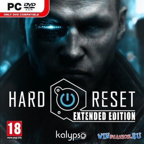 Скачать игру Hard Reset: Extended Edition