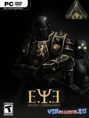 E.Y.E: Divine Cybermancy v1.3