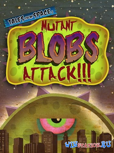 Скачать игру Tales from Space: Mutant Blobs Attack