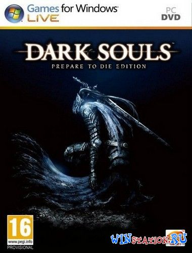 Скачать игру Dark Souls: Prepare to Die Edition
