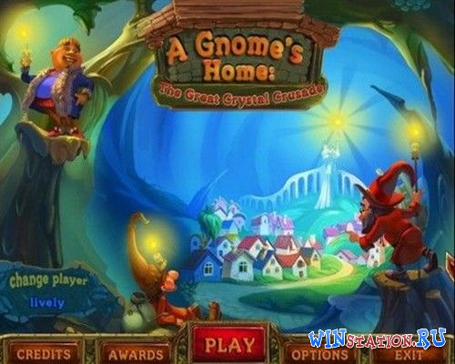 ������� ���� A Gnome's Home: The Great Crystal Crusade / ��� �����: ������� ��������� ����� ��������