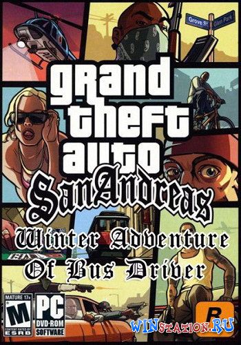 Скачать игру Grand Theft Auto: San Andreas Winter Adventure Of Bus Driver