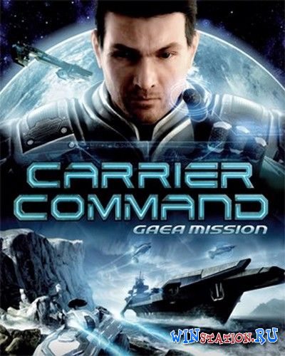 Скачать игру Carrier Command: Gaea Mission *Proper RELOADED*