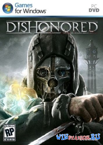 Скачать Dishonored - Game of the Year Edition бесплатно