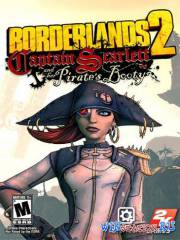 Borderlands 2 - Captain Scarlett and Her Pirate\'s Booty