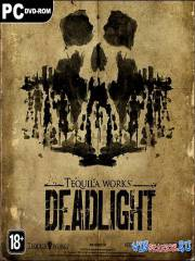Deadlight *v.1.0.9249.0*