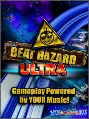 Бит Хазард Ультра / Beat Hazard Ultra