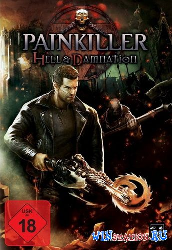 Скачать игру Painkiller: Hell and Damnation