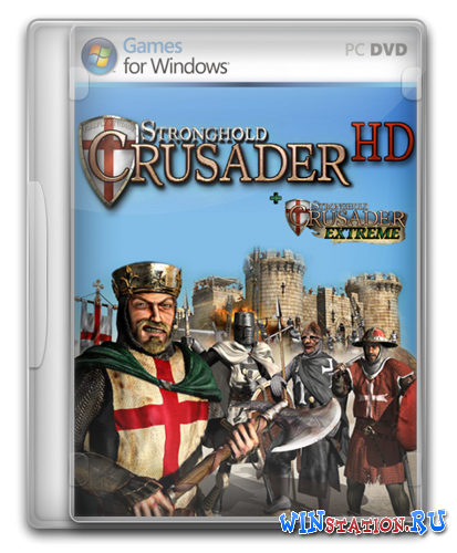 Скачать игру Stronghold Crusader Extreme HD