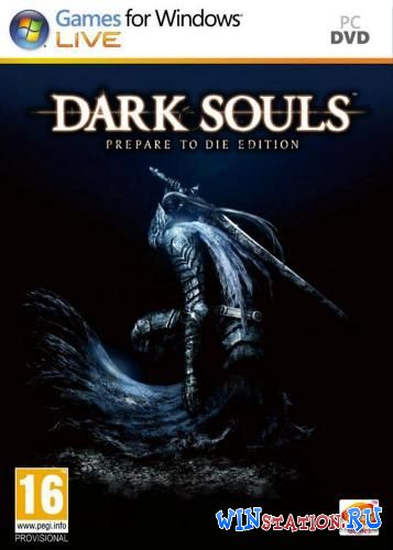 ������� Dark Souls: Prepare to Die Edition ���������