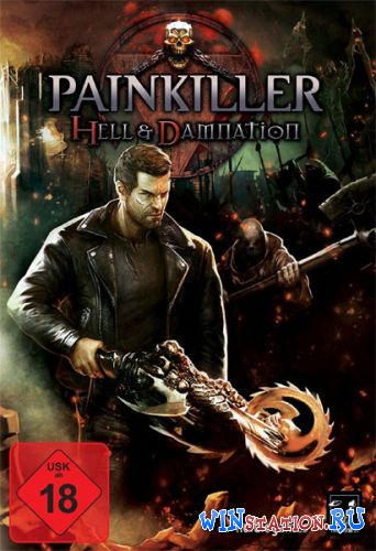 Скачать игру Painkiller Hell & Damnation