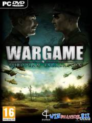 Wargame: European Escalation + DLC's