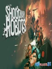 Шут Мэни Роботс / Shoot Many Robots