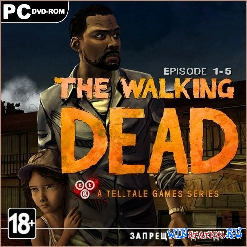 —качать игру 'од¤чие мертвецы. Ёпизод 1-5 / The Walking Dead: Episode 1-5