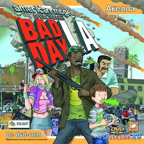 ������� ���� American McGee: Bad Day LA (2006/RUS/ENG/RePack by KloneB@DGuY)