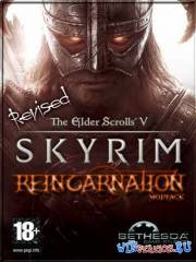 The Elder Scrolls V: Skyrim Reincarnation Revised v1.8.151.0.7