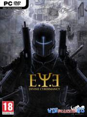 E.Y.E: Divine Cybermancy [v.1.31]