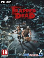 Trapped Dead: Ходячие мертвецы