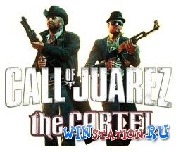 Скачать игру Call Of Juarez.Картель  Call Of Juarez.The Cartel.Limited Edition.v 1.1.12