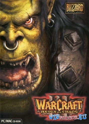 Скачать Warcraft 3: Reign of Chaos бесплатно