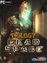 Dead Space - Trilogy