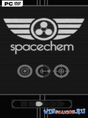 SpaceChem (2011/PC/RUS/ENG/Full)