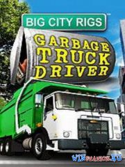 Big City Rigs:Garbage Truck Driver