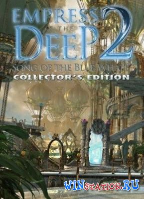 Скачать игру Empress of the Deep 3: Legacy of the Phoenix Collector's Edition