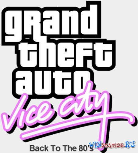 ������� ���� Grand Theft Auto: Vice City Back to the 80's
