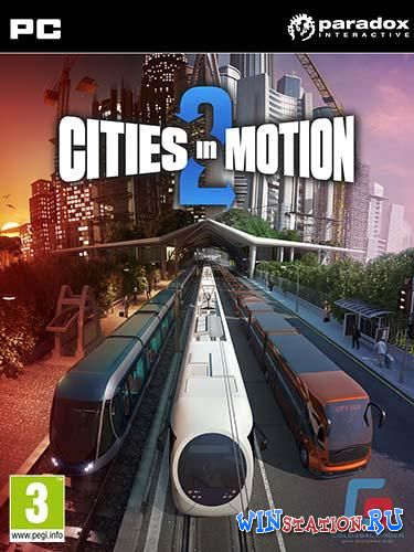 Скачать Cities in Motion 2 бесплатно