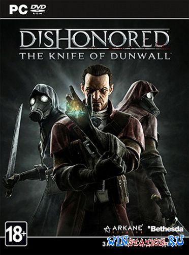 Скачать игру Dishonored - The Knife of Dunwall (2013/ENG/MULTI5)