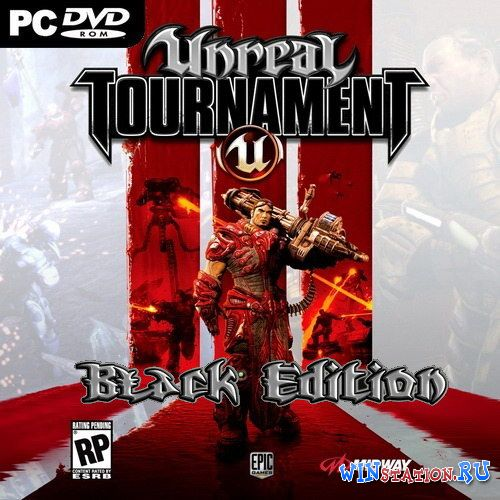 Скачать игру Unreal Tournament 3 Black Edition