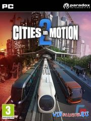 Cities in Motion 2 (v1.2.1)