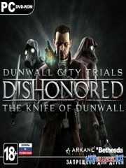 ������������ / Dishonored *v.1.0u3 + 2 DLC*