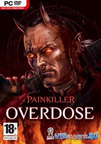 Скачать игру Painkiller Overdose бесплатно торрентом